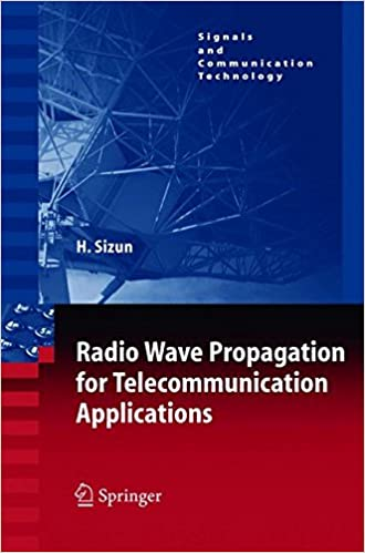 Book Radio Wave Propagation for Telecommunication Applications (Signals and Communication Technology)