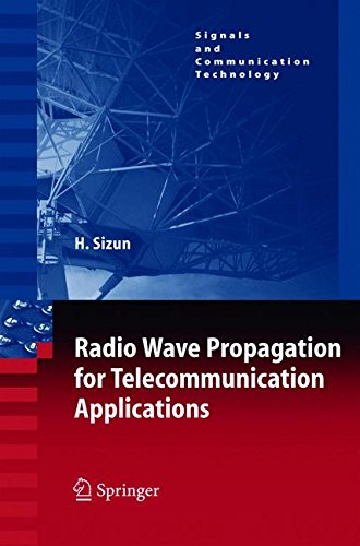 Radio Wave Propagation for Telecommunication Applications (Signals and Communication Technology)