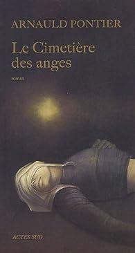 Le cimetière des anges par Arnauld Pontier