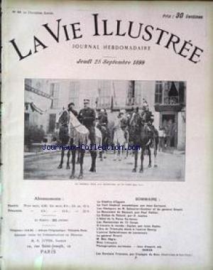 VIE ILLUSTREE (LA) [No 50] du 28/09/1899 - LE KHEDIVE D'EGYPTE - LE FORT CHABROL ANECDOTIQUE PAR JEAN CARMANT - LES OBSEQUES DE M. SCHEURER-KESTNER ET DU GENERAL BRAULT - LE MONUMENT DE BOSSUET PAR PAUL PELTIER - LA STATUE DE ROLAND PAR O. JUSTICE - L'HOTEL DE LA REINE HORTENSE - LES MANOEUVRES DU 15EME CORPS - CEYLAN PAR JULES HOCHE - L'ARC DE TRIOMPHE ELEVE A L'AMIRAL DEWEY - L'AMIRAL SALLANDROUZE DE LAMORNAIX - LE GENERAL BRAULT - M. MAX REGIS - MME LIMOUZIN - F. DE NION.