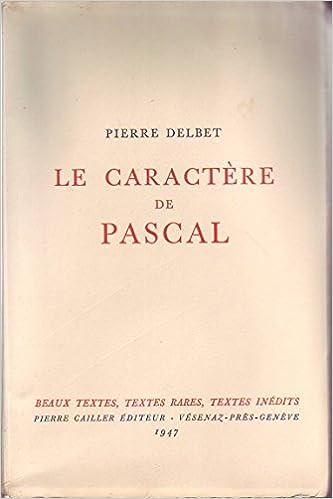 Lire Le caractère de Pascal pdf epub