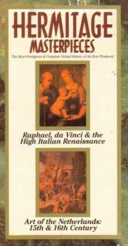 Hermitage Masterpieces (Episode 11: Raphael, da Vinci & the High Italian Renaissance) (Episode 12: Art of the Netherlands: 15th & 16th Century) ()