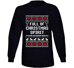 This Full of Christmas Spirit Dunkin' Donuts Ugly Sweater Funny Holiday Gift Long Sleeve T Shirt is provided on quality cotton. This cool tee is pre-shrunk and the graphics are colorfast. Makes a great gift!
