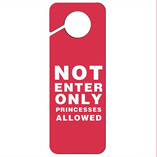 Crtsyins Inyin Not Enter Only Princesses Allowed Plastic Door Knob Hanger - Knob Door Hangers Princess