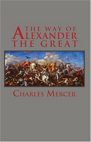 The Way of Alexander the Great (Adventures in History) PDF
