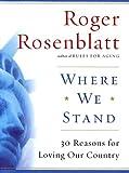 Where We Stand, Roger Rosenblatt, 0151007225