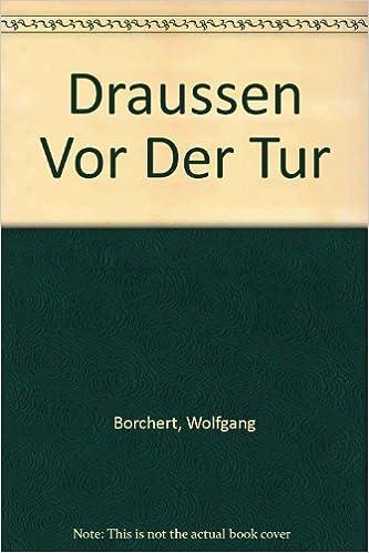 Der tur  Draussen Vor Der Tur: Amazon.de: Wolfgang Borchert: Fremdsprachige ...