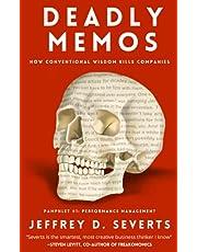 Deadly Memos: How Conventional Wisdom Kills Companies: Pamphlet #1