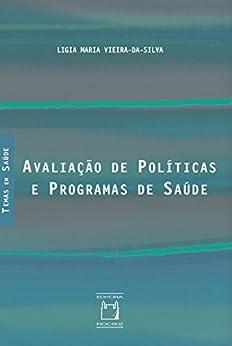 Avaliação de políticas e programas de saúde por [Vieira-da-Silva, Ligia Maria]