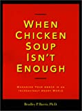 When Chicken Soup Isn't Enough: Managing Your Anger