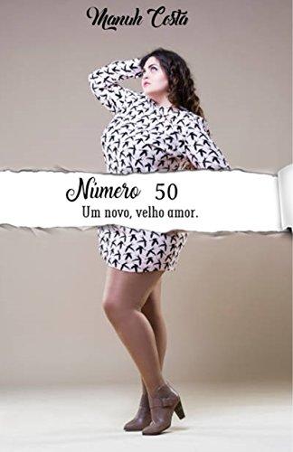Número 50: Um Novo, Velho Amor.