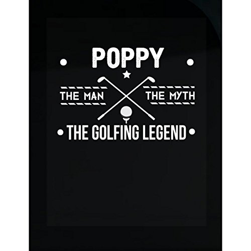 Golfing Legend (Poppy The Man Myth The Golfing Legend Father's Day - Sticker)
