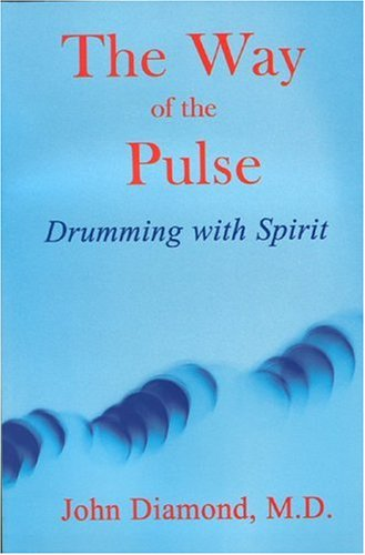 Download The Way of the Pulse: Drumming with Spirit (Diamonds for the Mind Series) ebook