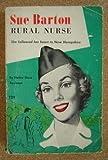 img - for Sue Barton: Rural Nurse book / textbook / text book