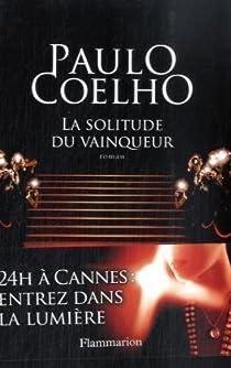 La solitude du vainqueur par Coelho