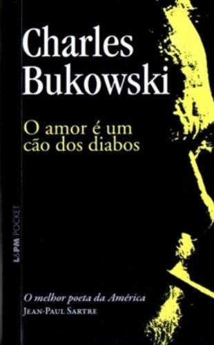 O Amor É Um Cão Dos Diabos - Coleção L&PM Pocket