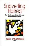 Subverting Hatred, , 1570753237