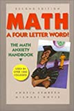 Math! A Four Letter Word : The Self-Help Handbook for People Who Hate Or Fear Math, Sembera, Angela and Hovis, Michael, 0962703605