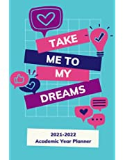 A Dreamer's Wish 2021-2022 Academic Year Planner: SUNDAY through SATURDAY Planner 2021-2022 Journal | Agenda 2021-2022 Daily Planner | 2021-2022 Homeschool Planner | Homework Planner High School | 6 x 9 inches