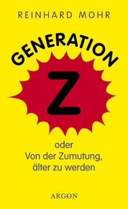 generation-z-oder-von-der-zumutung-lter-zu-werden
