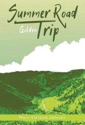 Golden (Summer Road Trip)