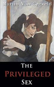 The Privileged Sex (English Edition)