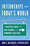 Internships for Todays World, Mclachlan/Hess, 1475806027