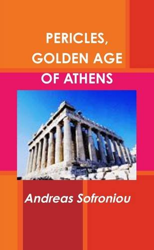 Pericles, Golden Age Of Athens