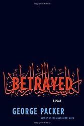 Betrayed: A Play