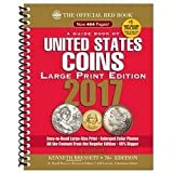 img - for A Guide Book of United States Coins 2017 : The Official Red Book, Large Print Edition (Large Print Paperback)--by R. S. Yeoman [2016 Edition] book / textbook / text book