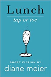 Lunch: Tap or Toe (Breakfast, Lunch, Dinner Book 2)