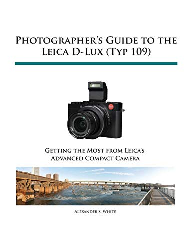 Photographer's Guide to the Leica D-Lux (Typ ()