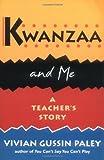 Kwanzaa and Me: A Teacher's Story