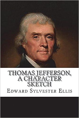 Thomas Jefferson: A Character Sketch