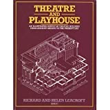 img - for Theatre and Playhouse: An Illustrated Survey of Theatre Buildings from Ancient Greece to the Present Day book / textbook / text book