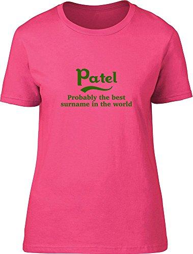 Patel probablemente la mejor apellido en el mundo Ladies T Shirt Rosa