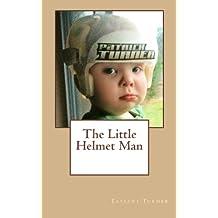 The Little Helmet Man