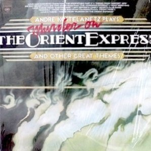 Andre Kostelanetz Plays Murder On The Orient Express And Other Great Themes [LP Record] -