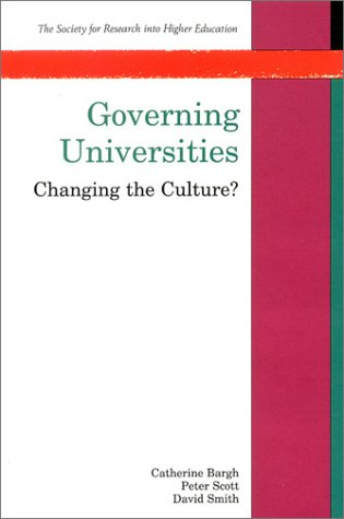 Governing Universities: Changing the Culture (Society for Research into Higher Education)