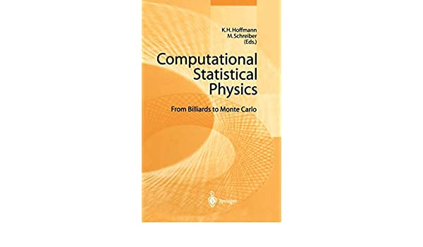 Computational Statistical Physics: From Billiards to Monte Carlo