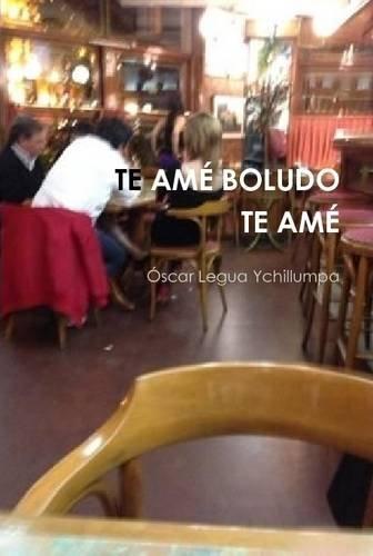 Te AME Boludo Te AME (Spanish Edition) pdf epub