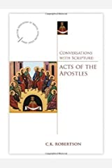 Conversations With Scripture: Acts of the Apostles (Anglican Association of Biblical Scholars) (Anglican Association of Biblical Scholars Study Series) Kindle Edition