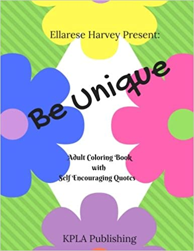 Be Unique - Adult Coloring Book with Self Encouraging Quotes ...