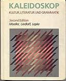 Kaleidoskop : Kultur, Literatur und Grammatik, Moeller, Jack R., 039535949X