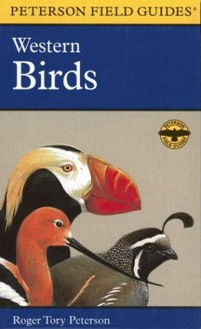 A Field Guide to Western Birds: Field Marks of All Species Found in North America West of the 100th Meridian and North of Mexico (Peterson Field Guides(R)) - Book #2 of the Peterson Field Guides
