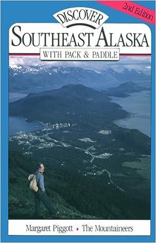 e91d8e989 Discover Southeast Alaska With Pack   Paddle  Margaret Piggott ...