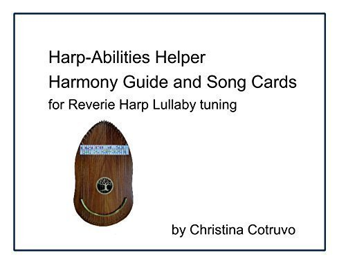 Harp-Abilities Helper Harmony Guide and Song Cards for Reverie Harp Lullaby tuning