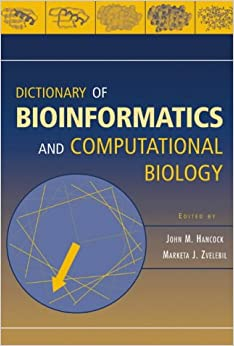 Book Wiley Dictionary of Bioinformatics and Computational Biology