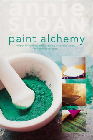 Paint Alchemy: Recipes for Making and Adapting Your Own Paint for Home Decorating by Brand: Collins Brown