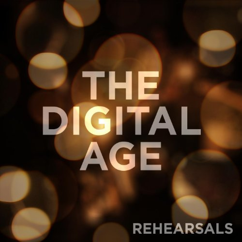Rehearsals Digital Age product image